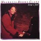 Maurette Brown Clark - How I Feel CD #9937