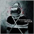 Remembering Never - Women Children Die First CD #11734