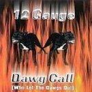 12 Gauge - Dawg Call [Single] - (CD 1999) #6991