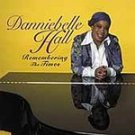 Danniebelle Hall - Remembering the Times CD #8666