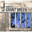 Grant Green - Iron City (CD, Apr-2000) #7050