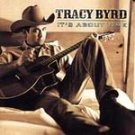 Tracy Byrd - It's About Time (CD 2003) #9363