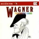 Wagner - Greatest Hits (CD, Sep-1991, RCA) #11899