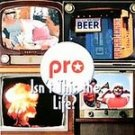 Hotel Pro Forma - Isn't This the Life? CD #11960