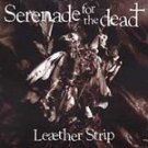 Leaether Strip - Serenade For the Dead CD #7093