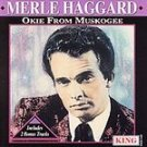 Merle Haggard - Okie From Muskogee [Remaster] CD #11303