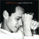 Marc Anthony - You Sang to Me [Single] CD #10315