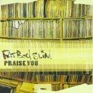Fatboy Slim - Praise You [Single] (CD 1999) #9922