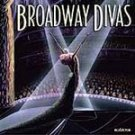 Broadway Divas by Various Artists CD #7522