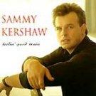Sammy Kershaw - Feelin' Good Train CD #9984