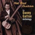Hot Rod Guitar: The Danny Gatton Anthology CD SET #8025