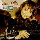 Pam Tillis - Sweetheart's Dance (CD 2001) #10729