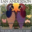 Ian Anderson - The Secret Language of Birds CD #11609