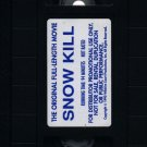 Snow Kill (VHS, 1990) SCREENER! #1511
