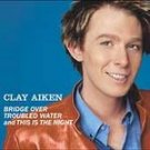 Clay Aiken Bridge Over Troubled Water [Single] CD #8171