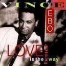 Vince Ebo - Love Is The Better Way - (CD 1992) #6660