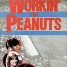 Workin' for Peanuts (VHS) FAMILY FUN!! #998