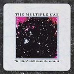 Multiple Cat - Territory Shall Mean Universe CD #6737