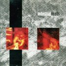 Industrial Heads - Fear And Anguish At The End CD #9089