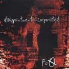 F=O - Disappointment Incorporated (CD 1999) #9300