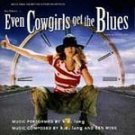 Even Cowgirls Get The Blues - Soundtrack - CD #7934
