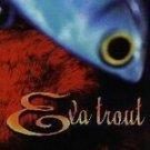 Eva Trout - Eva Trout (CD 1998) #6655