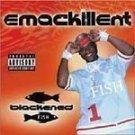 Emackillent - Blackened Fish [PA] - CD NEW!! #6029