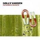 Dolly Varden - Dumbest Magnets - (CD 1999) #9306