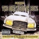 DJ Ro Presents The Dirty South Boyz [PA] CD NEW! #6089