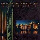 Dixon R. Doll, Jr. - Independance Way * (CD 1995) #6768