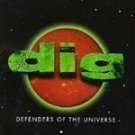 Dig - Defenders of the Universe - (CD 1996) #9164