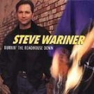 Burnin' The Roadhouse Down - Steve Wariner CD #6001