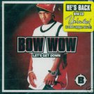 Bow Wow - Let's Get Down [Single] CD NEW!! #9828
