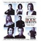 Body Shots - Original Soundtrack (CD 1999) #9128