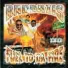 Baddazis - Fuel To Da Fire - (CD 2000) NEW!! #9157