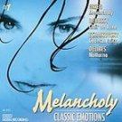 Melancholy Classic Emotions (CD) #11649