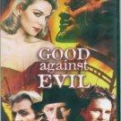 Good Against Evil (2004, DVD) Kim Cattrall FS #P1309