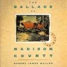 Robert James Waller -Ballads of Madison County CD #7577