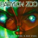 Babylon Zoo - The Boy With the X-Ray Eyes CD #9328