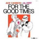 Al Hirt - For the Good Times (CD) #11100