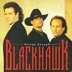 Strong Enough (BMG) - Blackhawk 2 (CD 2001) #6916