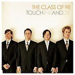 The Class Of 98 - Touch This and Die CD #9776
