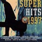 Super Hits of 1997 by Various Artists CD NEW! #10960