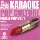 Karaoke Pop Culture: Female Pop Vol. 1 CD NEW #12097