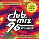 Club Mix '96 Vol. 1 - Various Artists - CD MINT #11920