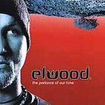 Elwood - The Parlance of Our Time CD #11782