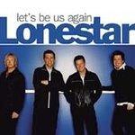 Lonestar - Let's Be Us Again (CD 2004) #11600