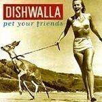 Dishwalla ~ Pet Your Friends - (CD 1995) #7124