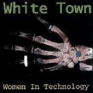 Women In Technology - White Town (CD 1997) #7016