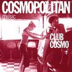 Club Cosmo - Various Artists (CD 1998) NEW! #10028